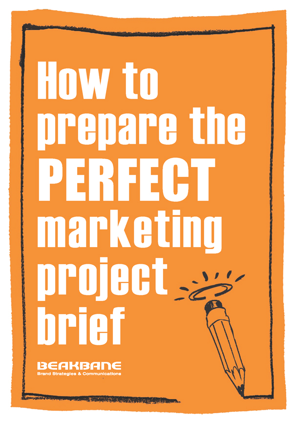 Beakbane - How to prepare the perfect marketing project brief